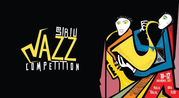 Sibiu Jazz Competition 2017 la Filarmonica de Stat Sibiu - Sala Thalia