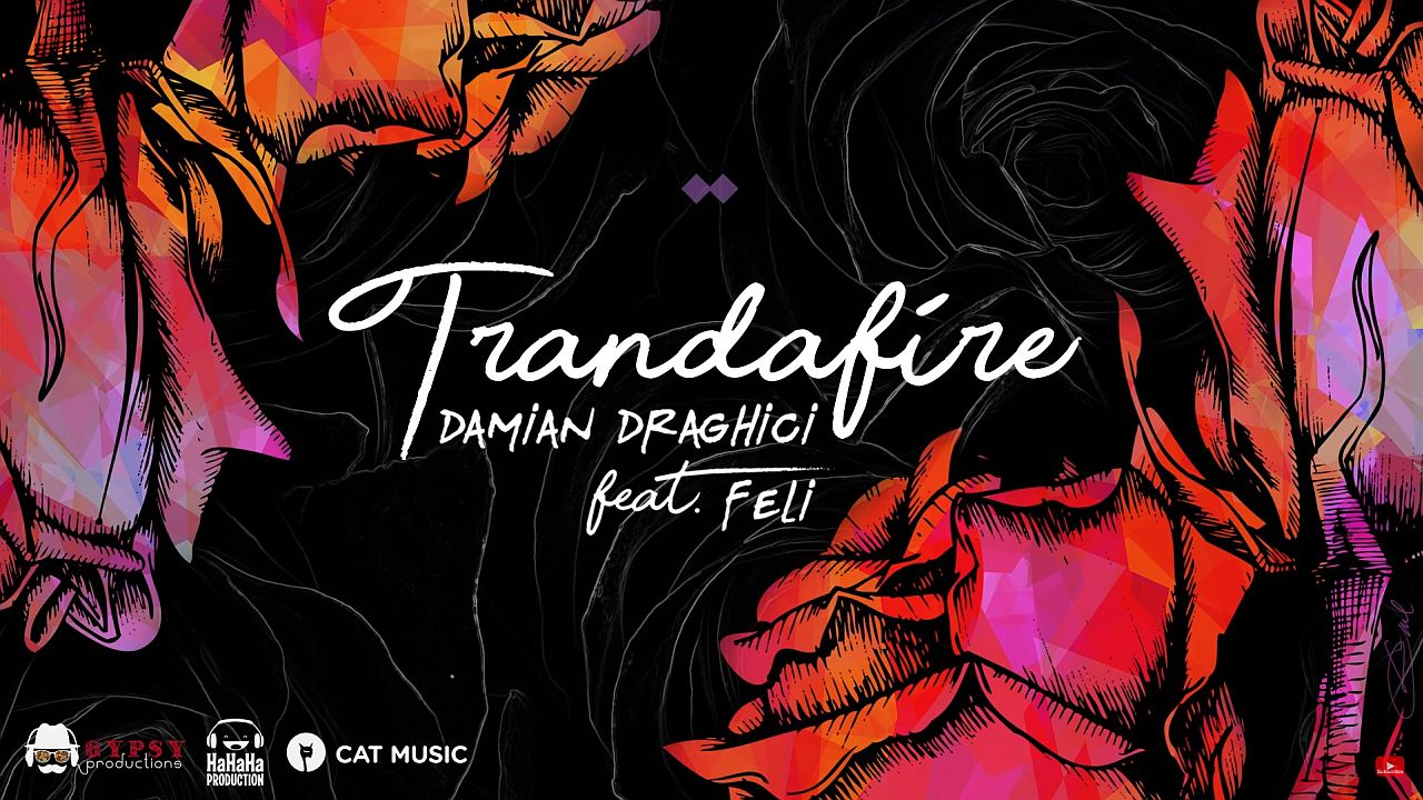 Single Damian Draghici Feli Trandafire