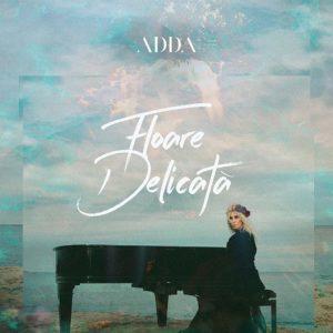 Videoclip ADDA Floare Delicata