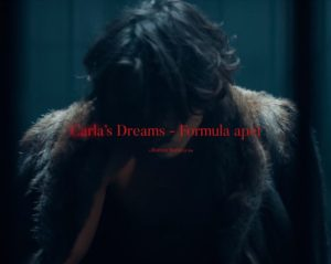 Videoclip Carla's Dreams Formula Apei