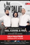 Teo, Vio și Costel - SOLD OUT