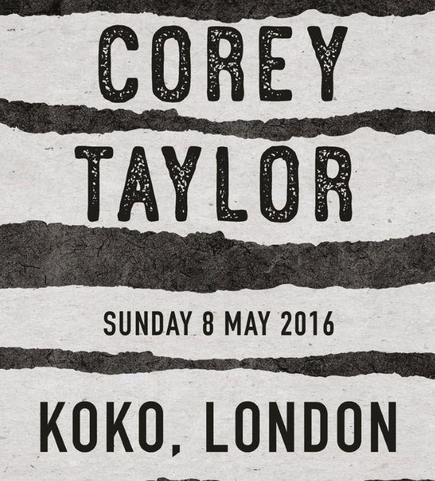 Corey Taylor Live at Koko London