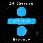 Single Beyonce Ed Sheeran Perfect