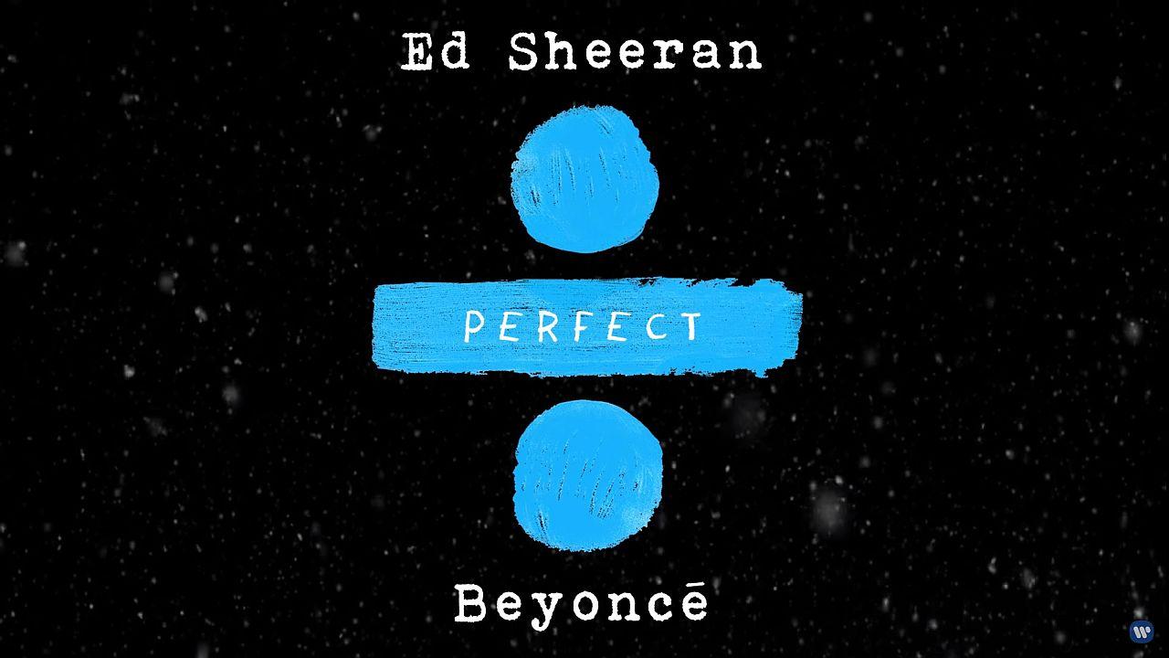 Single Beyonce Ed Sheeran Perfect