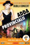 Dublu Concert: ADDA + Provincialii