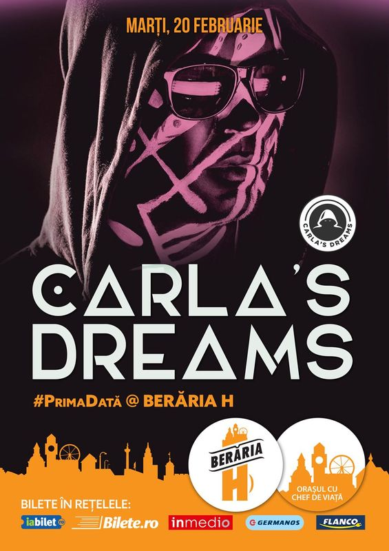 Carla's Dreams - SOLD OUT la Berăria H