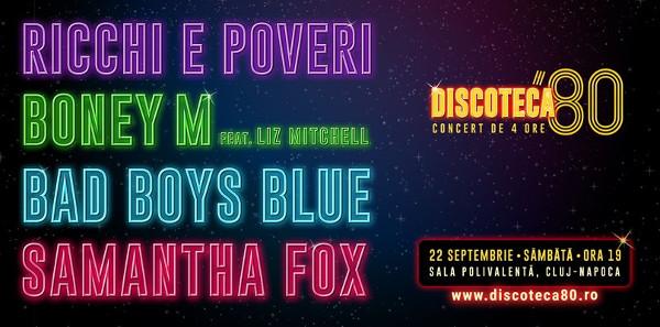 Discoteca '80 la Sala Polivalentă Cluj-Napoca