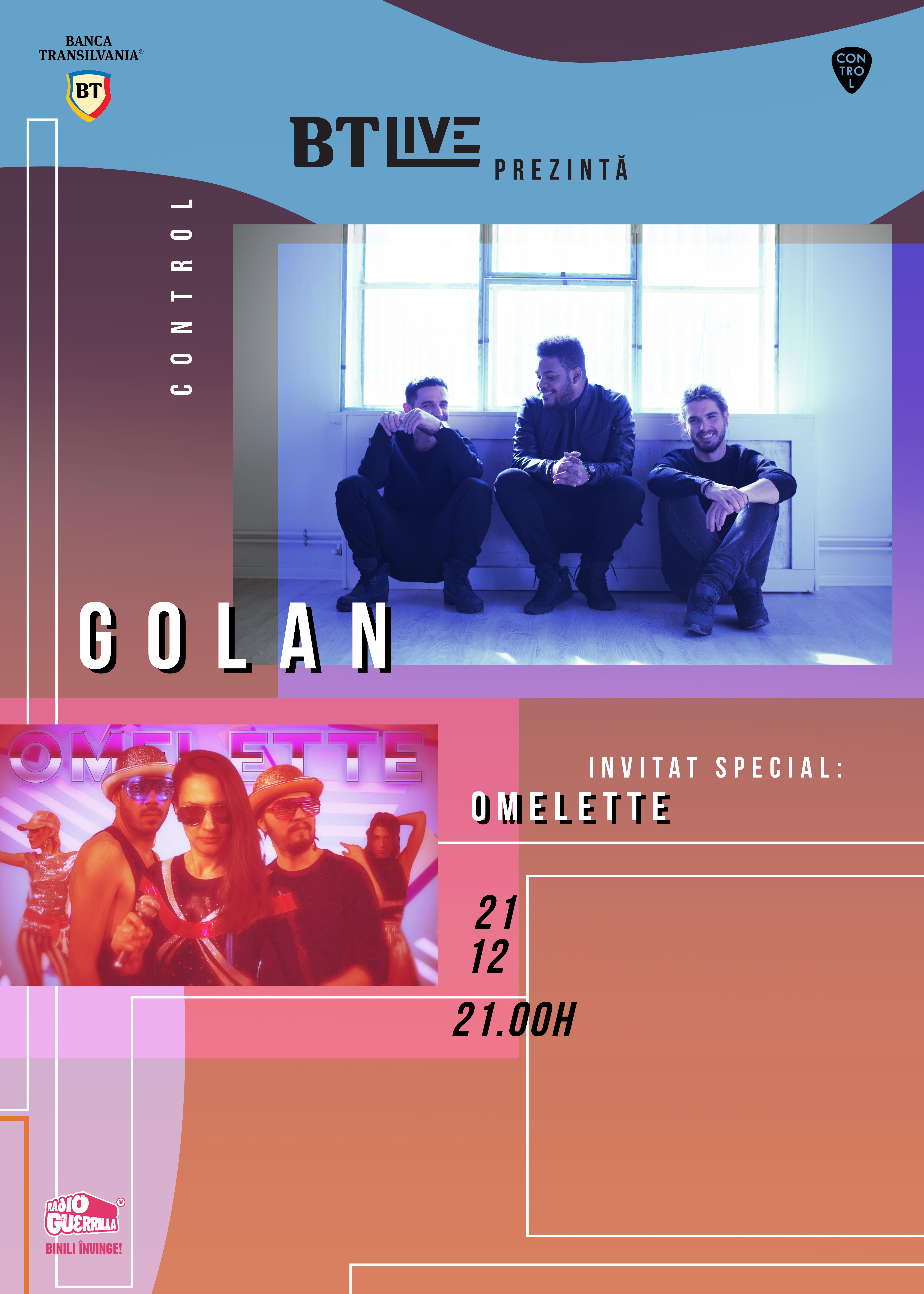 BTLive: GOLAN | Omelette la Club Control
