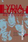 Lydia Lunch Retrovirus