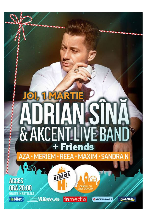 Adrian Sînă & Akcent Live Band la Berăria H