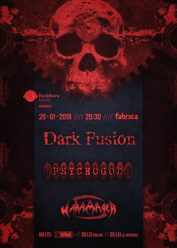 Dark Fusion / Psychogod la Fabrica