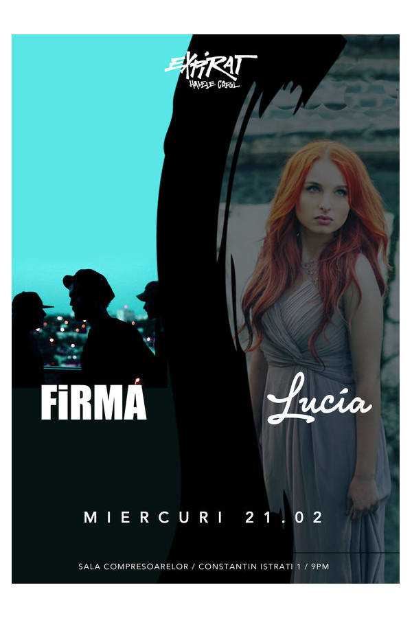 FiRMA / Lucia - SOLD OUT la Expirat Club