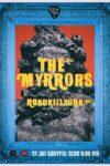 The Myrrors / RoadkillSoda