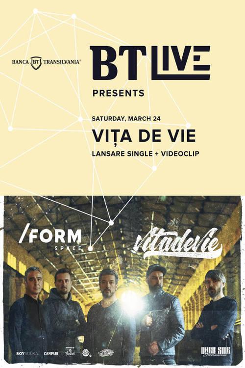 BT Live: Vița de Vie la Form Space Club