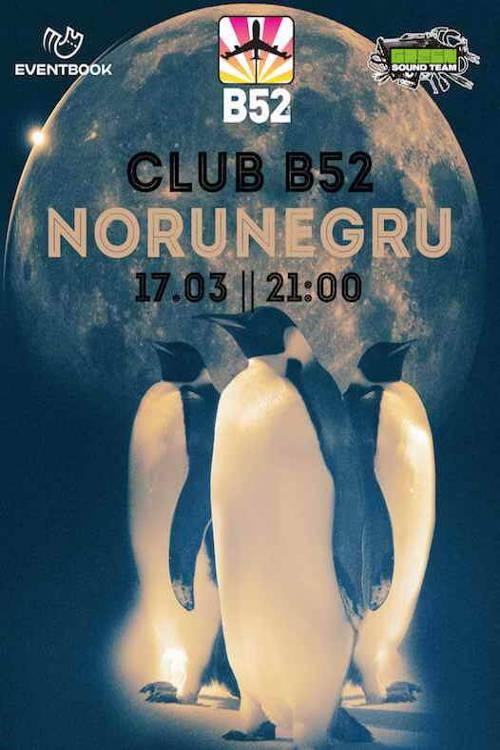 NoruNegru la Club B52