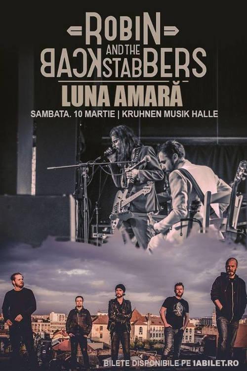 Robin and the Backstabbers / Luna Amară la Kruhnen Musik Halle