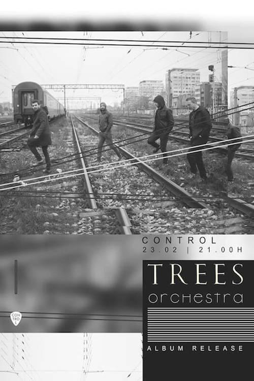 TREES orchestra la Club Control