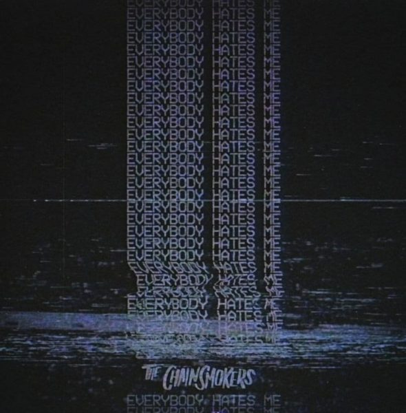Coperta Single The Chainsmokers Everybody Hates Me