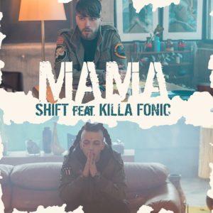Videoclip Shift Killa Fonic Mama