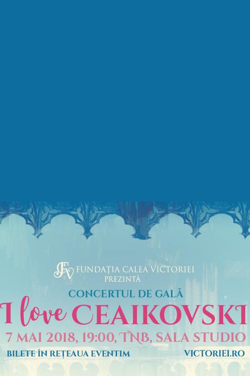 I love Ceaikosvski la Teatrul Naţional București