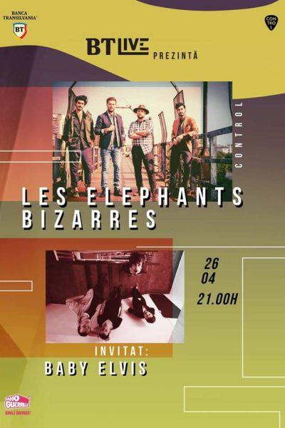 Poster eveniment BTLive: Les Elephants Bizarres / Baby Elvis