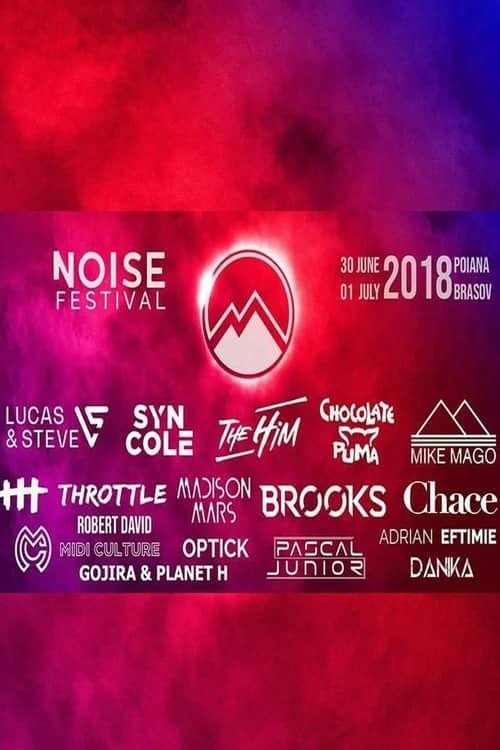 NOISE Festival 2018 la Poiana Brașov