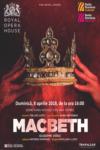 The Royal Opera House - Macbeth