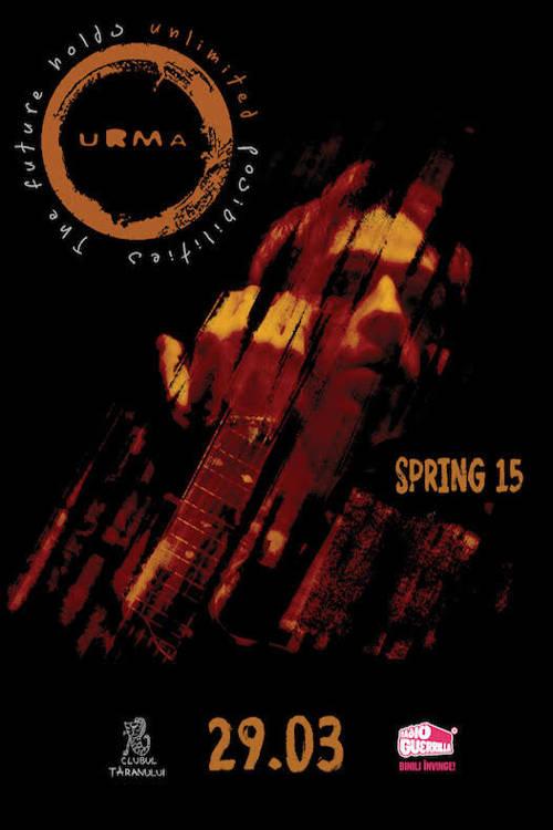Urma - Spring 15 la Clubul Țăranului Român