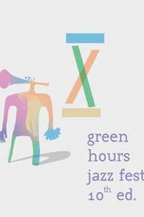 Green Hours Jazz Fest 2018 la Green Hours