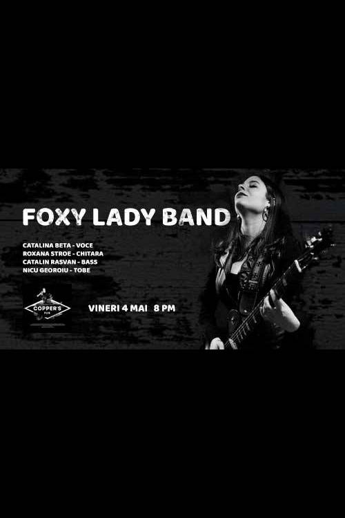 Foxy Lady Band la Copper's Pub