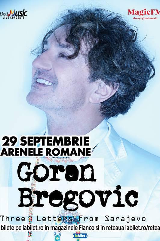 Goran Bregović la Arenele Romane