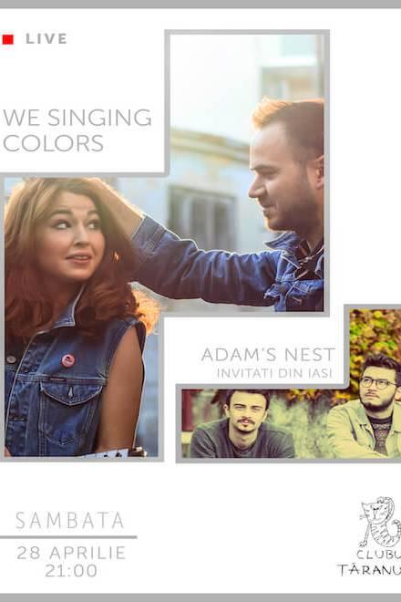 We Singing Colors / Adam's Nest la Clubul Țăranului Român