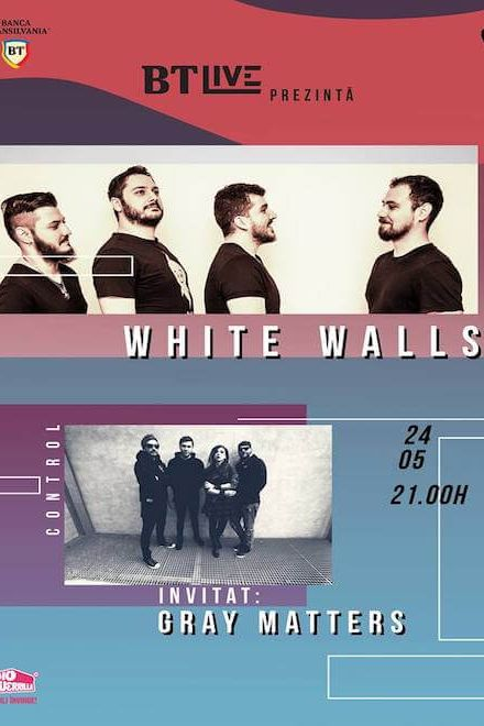 BT Live: White Walls / Gray Matters la Club Control