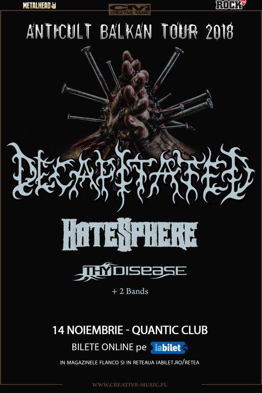 Decapitated / Hatesphere / Thy Disease la Quantic Club