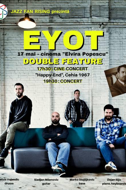 EYOT - the Nirvana of jazz la Cinema Elvire Popesco