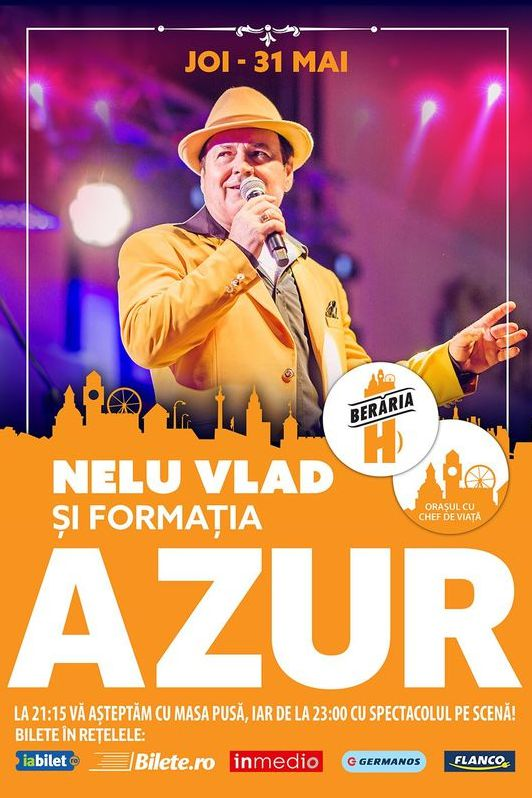 Nelu Vlad și formația Azur la Berăria H