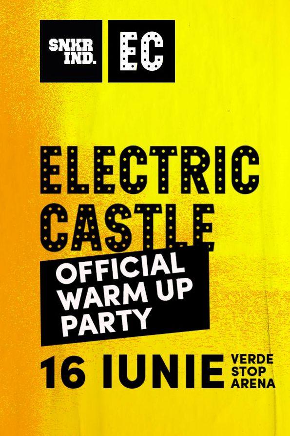 Sneakers & Burgers: Electric Castle Official Warm Up Party la Verde Stop