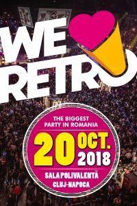 We Love Retro 2018 la BT Arena (Sala Polivalentă) Cluj-Napoca