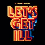 Coperta Single DJ Snake Let's Get Ill
