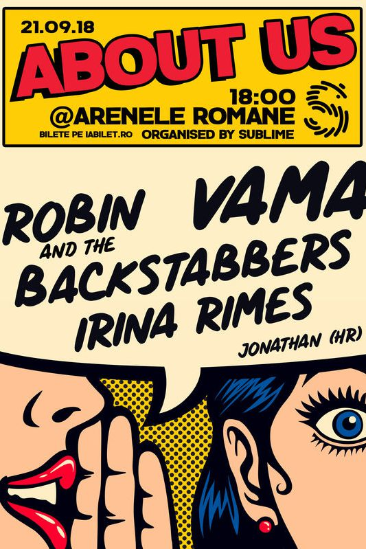 About Us: Vama, Robin and the Backstabbers, Irina Rimes la Arenele Romane