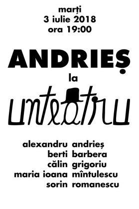 Alexandru Andrieș la UNTEATRU
