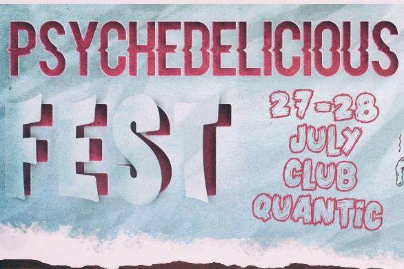 Psychedelicious FEST 2018 la Quantic Club