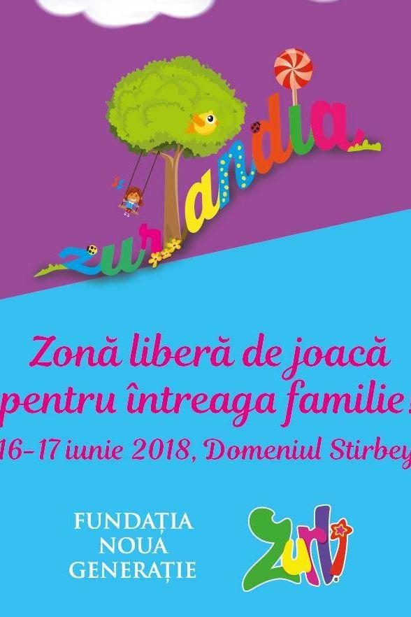 Festivalul Familiei Zurlandia 2018 la Domeniul Știrbey