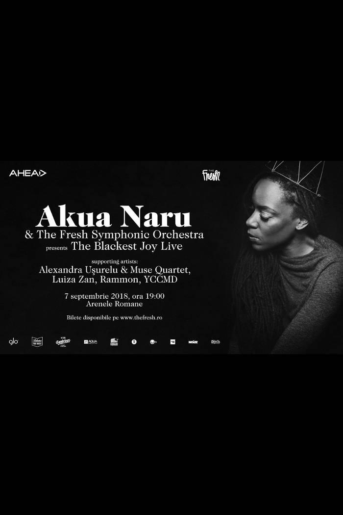 Akua Naru & The Fresh Symphonic Orchestra la Arenele Romane