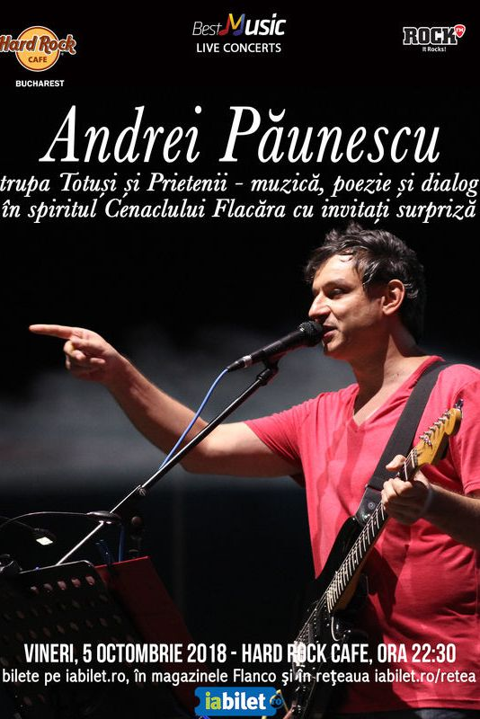 Concert Andrei Păunescu în spiritul Cenaclului Flacăra la Hard Rock Cafe