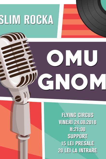 Omu Gnom la Flying Circus