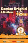 Damian Drăghici & Brothers