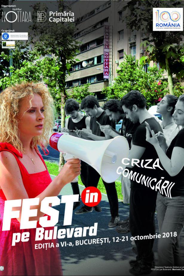 Fest(in) pe Bulevard 2018 la Teatrul Nottara