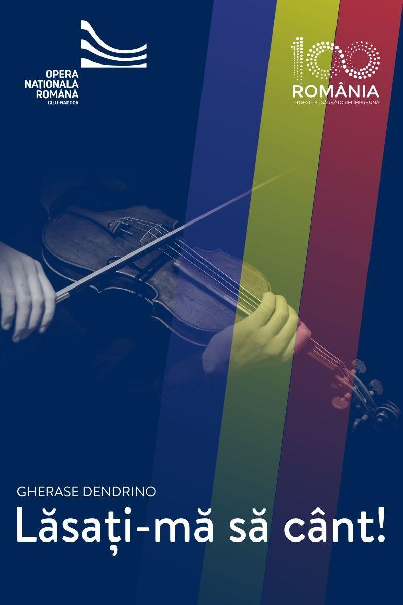 Lăsați-mă să cânt la Opera Națională Română Cluj-Napoca