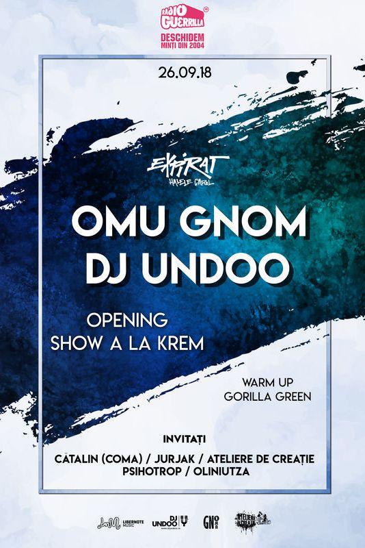 Omu Gnom ~ DJ Undoo la Expirat Club